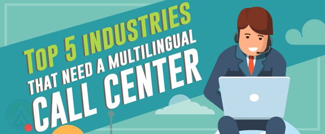 [Infographic] 5 Industries that need a multilingual call center