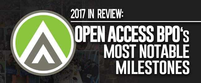 2017 in Review Open Access BPO Most Notable Milestones